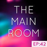 TXMayor Presents: The Main Room #42