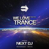 Next DJ pres We Love Trance 389 - Lightning vs Waveband guestmix (02-04-18)