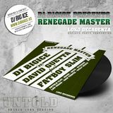 DJ BIGICE vs. David Guetta FT. Fatboy Slim - Renegade Master (Untold Long Version)