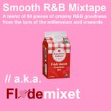 Smooth R&B Mixtape // a.k.a. FLØDEMIXET