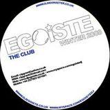 Egoiste presents The Club Winter 2008 www.djegoiste.co.uk