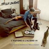 """""""L'autore e L'alieno"""" #1 - Gianluca Maria Sorace racconta la musica di """"Stella Burns"""