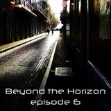 Beyond the Horizon: Episode 6