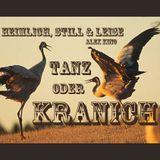 heimlich, still & leise - alex kino - tanz oder kranich