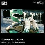 Sleeper Cell w/ ike. - 15th March 2019