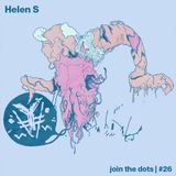 Join The Dots #26 // Helen S