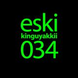 eski presents kinguyakkii episode 034