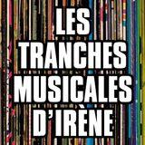 Les Tranches Musicales d'Irène