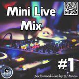 Mini Live Mix #1