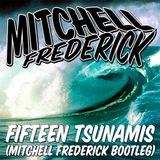 DVBBS & Borgeous VS Blasterjaxx & Hardwell - Fifteen Tsunamis (Mitchell Frederick Bootleg)