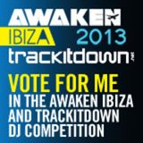 'AWAKEN IBIZA and TRACKITDOWN 2013 COMP'