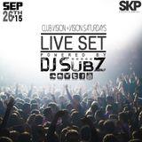 Live set: Club Vision Set x Vision Saturdays 26-9-15