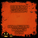 Dj Wisdom - Halloween Bounce 2018
