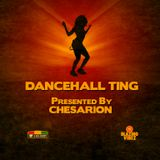 Chesarion - Dancehall Ting