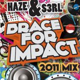 Haze & S3RL - Brace For Impact