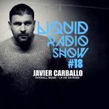 Liquid Radio Show : Episode#18 - JAVIER CARBALLO