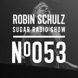 Robin Schulz | Sugar Radio 053