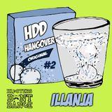HDD Hangover #2 : Illanja