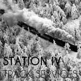 Station IV - Track Services Episode 08