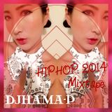 HiPhoP,TwErk - HIT2014 - MIXTAPE / DJ HAMA-P