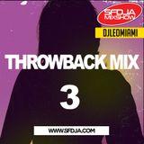 Throwback Mix 3 - djleomiami