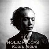 HOLIC Podcast 18 Kaoru Inoue