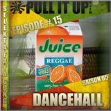 Pull It Up Show - Episode 15 - S5