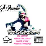 @DJPremiersvq #ReggaetonHotNYC (Hottest Current Reggaeton and Urban Latin in NYC)