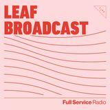Leaf Broadcast - Episode  8