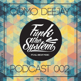 Funk The System | Official Promo Summer 2013 - Federico Comolli - Como Deejay