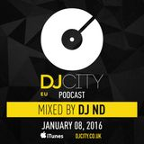 DJ ND - DJcity Benelux Podcast - 08/01/16