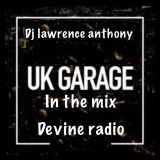dj lawrence anthony devine radio show 19/10/2017