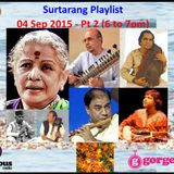 Surtarang Playlist - 04 Sep '15 - Pt 2