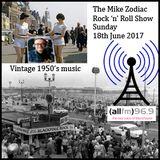 The Mike Zodiac Rock'n'Roll Show 18_06_17