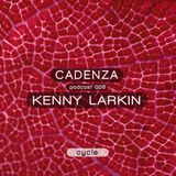 Cadenza | Podcast  008 Lenny Larkin (Cycle)
