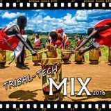 African Tribal Tech MIX 2016 by Jah Janodejia