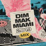 Dim Mak Miami 2019 Mix