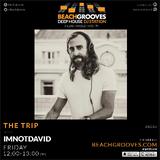 The Trip by IMNOTDAVID live 22 february
