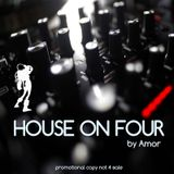 House On Four by Amor