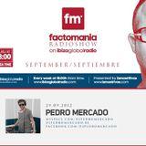 Factomania radioshow with Pedro Mercado @ Ibiza Global Radio (29/09/2012)