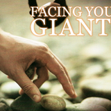 When Was the Last Time You Faced Your Giants? - Audio
