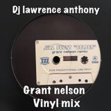 dj lawrence anthony grant nelson vinyl mix 325