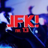 JFK!  XIII