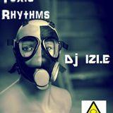 Dj IZI.E - Strict Toxic Rhythms [August 2010]