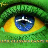 Dj Bin - Brazil Classics Dance Mix