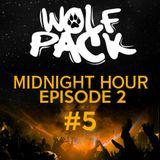 Wolfpack Midnight Hour Episode 2 #5