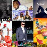 DJ FOOG - SUMMER MIX 100% 228 VOL 1 ( MASTER POPA ft Papou - Toofan ft Eddy Kenzo - Papou - 2st ft T