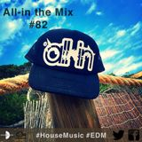 All-in the Mix #82