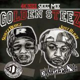 Golden Steez-4kings Skill Mix- Mixed by DJ J's a.k.a.Next & DJ Mitch a.k.a.Rocksta