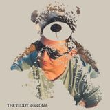 THE TEDDY SESSION 6